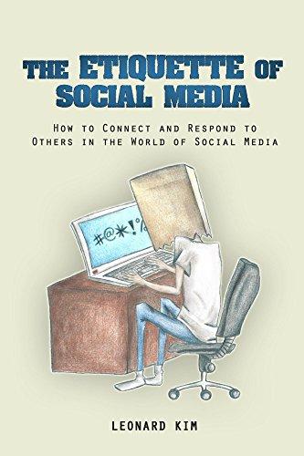 Etiquette of Social Media